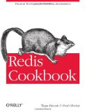 Redis Cookbook 2011 9781449305048 Front Cover