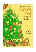 Decorate a Christmas Tree with 40 Stickers 1994 9780486281049 Front Cover