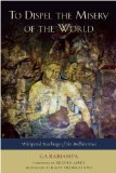 To Dispel the Misery of the World Whispered Teachings of the Bodhisattvas 2012 9781614290049 Front Cover