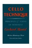 Cello Technique Principles and Forms of Movement 1995 9780253210050 Front Cover