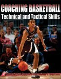 Coaching Basketball Technical and Tactical Skills 1st 2006 9780736047050 Front Cover