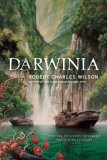 Darwinia A Novel of a Very Different Twentieth Century 2007 9780765319050 Front Cover