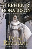 Fatal Revenant The Last Chronicles of Thomas Covenant 2008 9780441016051 Front Cover