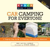 Car Camping A Step-by-Step Guide to Planning Your Outdoor Adventure 2009 9781599215051 Front Cover