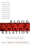 Blood Relation 2006 9780060099053 Front Cover
