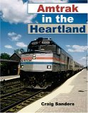 Amtrak in the Heartland 2006 9780253347053 Front Cover