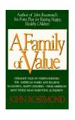 Family of Value A Six-Point Plan for Raising Happy, Healthy Children 1st 1995 9780836205053 Front Cover
