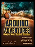 Arduino Adventures Escape from Gemini Station 2013 9781430246053 Front Cover