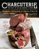 Charcuterie The Craft of Salting, Smoking, and Curing 2013 9780393240054 Front Cover