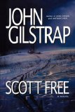 Scott Free A Thriller by the Author of EVEN STEVEN and NATHAN's RUN 1st 2007 9781416575054 Front Cover