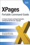 XPages Portable Command Guide A Compact Resource to XPages Application Development and the XSP Language 2012 9780132943055 Front Cover
