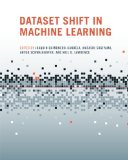 Dataset Shift in Machine Learning 2008 9780262170055 Front Cover