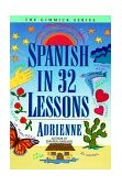 Spanish in 32 Lessons 1977 9780393313055 Front Cover