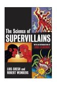 Science of Supervillains 1st 2004 9780471482055 Front Cover