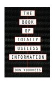 Book of Totally Useless Information 1993 9780806514055 Front Cover