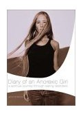 Diary of an Anorexic Girl 2003 9780849944055 Front Cover