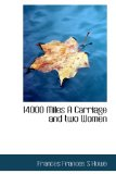 14000 Miles a Carriage and Two Women 2009 9781113583055 Front Cover