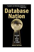Database Nation The Death of Privacy in the 21st Century 1st 2000 9780596001056 Front Cover