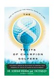 8 Traits of Champion Golfers How to Develop the Mental Game of a Pro 1st 2000 9780684869056 Front Cover