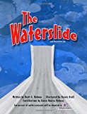 Waterslide 2012 9781469926056 Front Cover