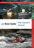 River Guide New Hampshire/Vermont 4th 2007 Revised  9781934028056 Front Cover