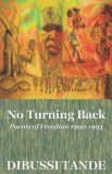 No Turning Back : Poems of Freedom 1990-1993 2007 9789956558056 Front Cover