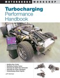 Turbocharging Performance Handbook 2007 9780760328057 Front Cover