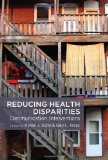 Reducing Health Disparities Communication Interventions 2013 9781433119057 Front Cover