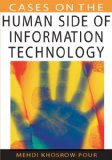 Cases on the Human Side of Information Technology 2006 9781599044057 Front Cover
