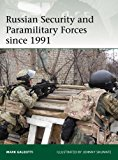 Russian Security and Paramilitary Forces Since 1991 2013 9781780961057 Front Cover