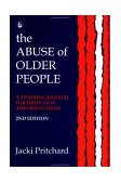 Abuse of Elderly People 2nd 1995 Revised  9781853023057 Front Cover