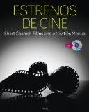 Estrenos de Cine Short Spanish Films and Activities Manual 2012 9781133311058 Front Cover