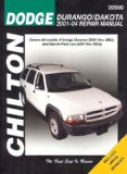 Chilton's Dodge Durango/Dakota 2001-04 Repair Manual 2008 9781563927058 Front Cover