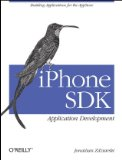 iPhone SDK - Application Development Building Applications for the Appstore 1st 2009 9780596154059 Front Cover
