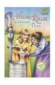 Helen Keller Courage in the Dark 1997 9780679877059 Front Cover