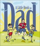 Little Book for Dad 2007 9780740764059 Front Cover