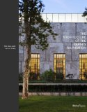 Architecture of the Barnes Foundation Gallery in a Garden, Garden in a Gallery 2012 9780847838059 Front Cover