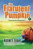 Flatulent Pumpkin 2012 9780983989059 Front Cover