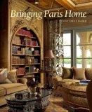Bringing Paris Home 2008 9781580932059 Front Cover