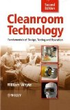 Cleanroom Technology Fundamentals of Design, Testing and Operation cover art