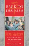 Back to Jerusalem Three Chinese House Church Leaders Share Their Vision to Complete the Great Commission 1st 2005 9780830856060 Front Cover