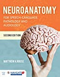 Neuroanat for Speech Lang Path + Audio 2 Ed. With Advantage Access Card: