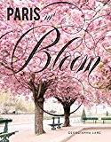Paris in Bloom 2017 9781419724060 Front Cover