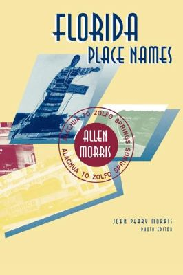 Florida Place Names 2011 9781561645060 Front Cover