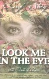 Look Me in the Eye Caryl's Story 2008 9781920143060 Front Cover
