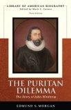 Puritan Dilemma The Story of John Winthrop cover art