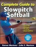 Complete Guide to Slowpitch Softball 2010 9780736094061 Front Cover