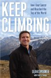 Keep Climbing How I Beat Cancer and Reached the Top of the World 2008 9780743292061 Front Cover