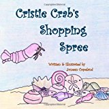 Cristie Crab's Shopping Spree 2013 9781482675061 Front Cover