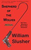Shepherd of the Wolves Not Your Mommy's Book Club Selection: Redux 2nd 2013 9781937162061 Front Cover